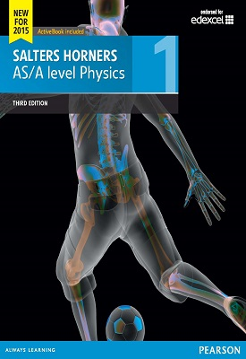 Salters Horners AS/A level Physics Student Book 1 | Elizabeth Swinbank, Et al | Pearson