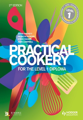 Practical Cookery for the Level 1 Diploma 2nd Edition | David Foskett, Patricia Paskins, Steve Thorpe ET a | Hodder