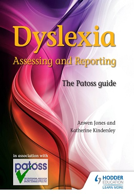 Dyslexia: Assessing and Reporting 2nd Edition | Anwen Jones, Katherine Kindersley | Hodder