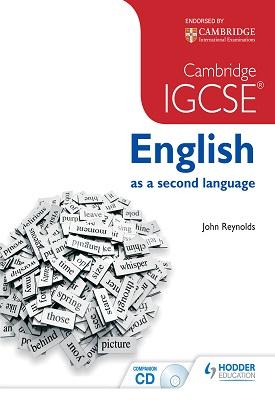 Cambridge IGCSE English as a second language | John Reynolds | Hodder