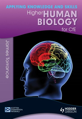 Higher Human Biology: Applying Knowledge and Skills | Clare Marsh, James Simms, Caroline Stevenson, Jame | Hodder