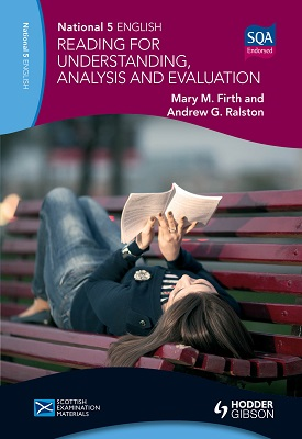 National 5 English: Reading for Understanding, Analysis and Evaluation | Mary M. Firth , Andrew G Ralston | Hodder