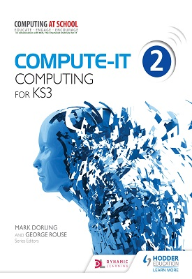 Compute-IT: Student's Book 2 - Computing for KS3 | Mark Dorling, George Rouse | Hodder