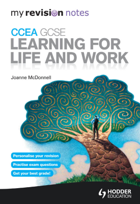 My Revision Notes CCEA GCSE Learning for Life and Work | Joanne McDonnell | Hodder