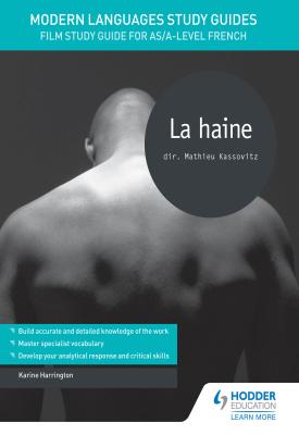 Modern Languages Study Guides: La haine | Karineton Harring | Hodder