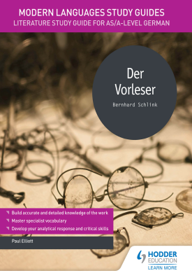 Modern Languages Study Guides: Der Vorleser | Paul Elliot | Hodder