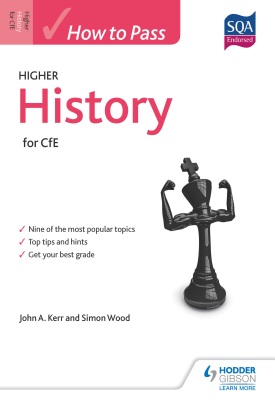 How to Pass Higher History for CfE | John Kerr, Simon Wood | Hodder