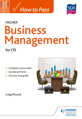 How to Pass Higher Business Management for CfE | Carig McLeod | Hodder