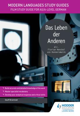 Modern Languages Study Guides: Das Leben der Anderen | Geoff Brammall | Hodder