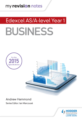 My Revision Notes: Edexcel AS Business | Andrew Hammond | Hodder
