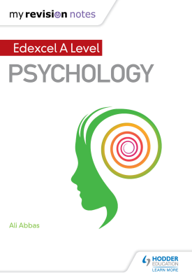 My Revision Notes: Edexcel A level Psychology | Ali Abbas | Hodder