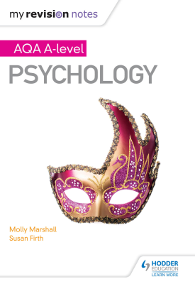 My Revision Notes: AQA A Level Psychology | Molly Marshall, Susan Firth | Hodder