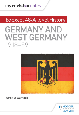 My Revision Notes: Edexcel AS/A-level History: Germany and West Germany, 1918-89 | Barbara Warnock | Hodder