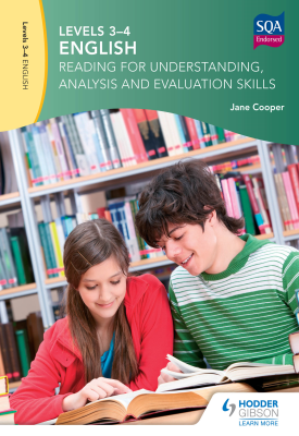 Levels 3-4 English: Reading for Understanding, Analysis and Evaluation Skills | Jane Cooper | Hodder