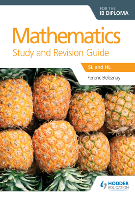 Mathematics for the IB Diploma Study and Revision Guide | Ferenc Beleznay | Hodder