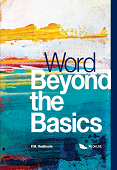 Word Beyond the Basics