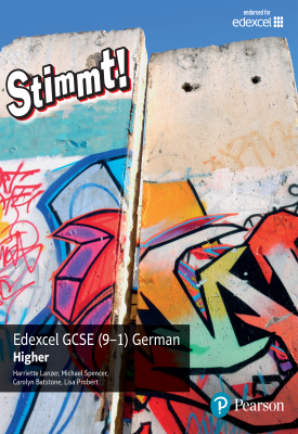 Stimmt!: Edexcel GCSE (9-1) German Higher | Harrlette Lanzer, Michael Spencer, Carolyn Batston | Pearson