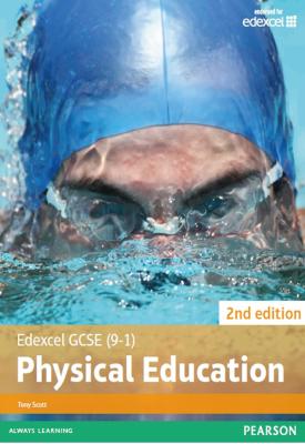 Edexcel GCSE (9-1) PE Student Book | Tony Scott | Pearson