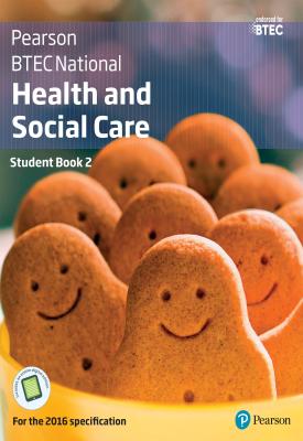 BTEC Nationals Health and Social Care Student Book 2 | Carolyn Aldworth, Nicola Matthews, Et al | Pearson