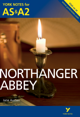 Northanger Abbey: York Notes for AS & A2 | Glennis Byron | Pearson