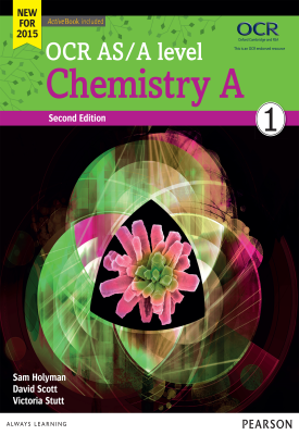 OCR AS/A level Chemistry A Student Book 1 | Victoria Stutt, Dave Scott | Pearson