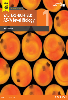 Salters-Nuffield AS/A level Biology Student Book 1 | University of York Science Education Group | Pearson