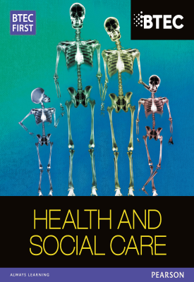 BTEC First in Health and Social Care Student Book | Heather Higgins, Et al | Pearson