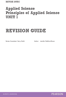BTEC First in Applied Science: Principles of Applied Science Unit 1 Revision Guide | Jennifer Stafford-Brown | Pearson