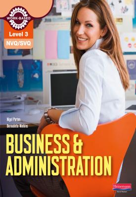 NVQ/SVQ Level 3 Business & Administration Candidate Handbook | Bernadette Watkins, Nigel Parton | Pearson