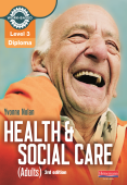 Level 3 Health and Social Care (Adults) Diploma: Candidate Book 3rd edition