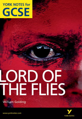 Lord of The Flies: York Notes for GCSE | Sw Foster | Pearson