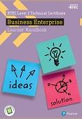BTEC Level 2 Certificate in Business Enterprise Learner Handbook