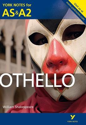 Othello: York Notes for AS & A2 | Rebecca Warren | Pearson