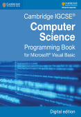 Cambridge IGCSE Computer Science Programming Book for Visual Basic