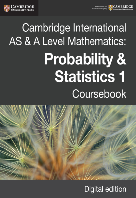 Cambridge International AS & A Level Mathematics: Probability & Statistics 1 Coursebook | Dean Chalmers, Julian Gilbey, Etal | Cambridge‎