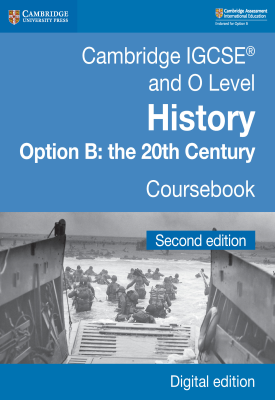 Cambridge IGCSE and O Level History Option B: the 20th Century Coursebook Second Edition | Paul Grey, Rosemarie Little, Robin Macpherson, John Etty, Graham Goodlad, Et al | Cambridge‎