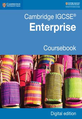 Cambridge IGCSE® Enterprise Coursebook   Medi Houghton, Matthew Bryant, Veenu Jain, Et al   Cambridge