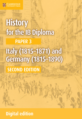 History for the IB Diploma - Paper 3: Italy (1815–1871) and Germany 1815–1890 | Mike Wells | Cambridge‎