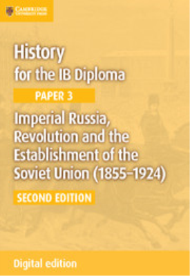 History for the IB Diploma - Paper 3: Imperial Russia, Revolution and the Establishment of the Soviet Union 1855–1924 | Sally Waller | Cambridge