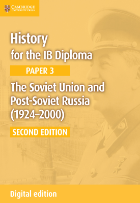 History for the IB Diploma - Paper 3: The Soviet Union and Post-Soviet Russia 1924–2000 | Allan Todd | Cambridge