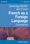 Cambridge IGCSE and O Level French as a Foreign Language Coursebook First Edition