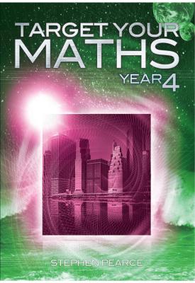 Target your Maths Year 4   Stephen Pearce   Elmwood