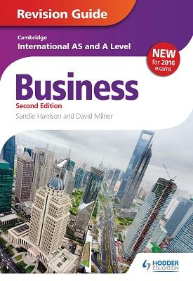 Cambridge International AS/A Level Business Revision Guide 2nd edition | Sandie Harrison, David Milner, Etal | Hodder