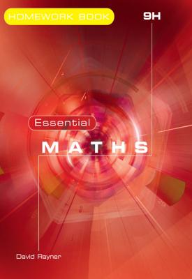 Essential Maths 9H Homework Book | David Rayner | Elmwood