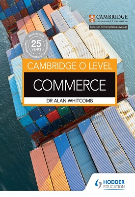 Cambridge O Level Commerce | Alan Whitcomb | Hodder
