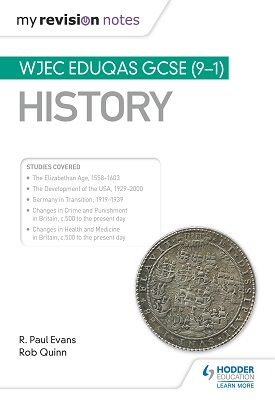 My Revision Notes: WJEC Eduqas GCSE (9-1) History | R. Paul Evans; Rob Quinn | Hodder