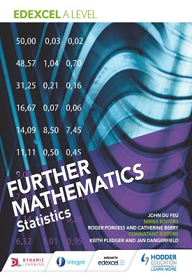 Edexcel A Level Further Mathematics Statistics | John du Feu; Jan Dangerfield | Hodder