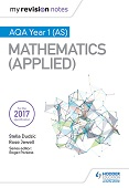 My Revision Notes: AQA Year 1 (AS) Maths (Applied)