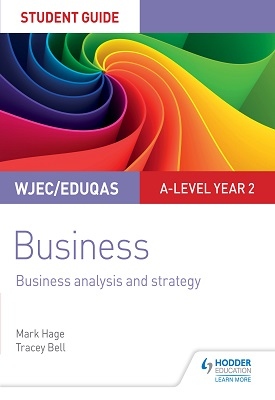 WJEC/Eduqas A-level Year 2 Business Student Guide: Business Analy | Mark Hage; Tracey Bell | Hodder