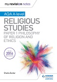 My Revision Notes AQA A-level RS: Paper 1 Philosophy and Ethics